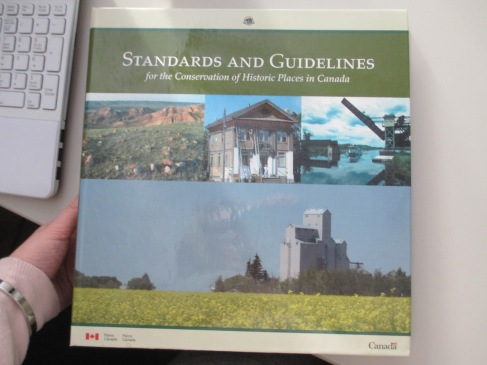 We follow the Standards and Guidelines by Parks Canada.
